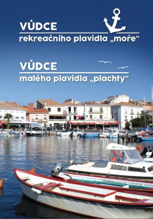 doporučujeme: Vůdce rekreačního plavidla (moře + plachty)